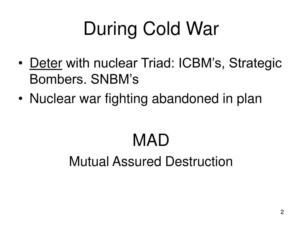 During Cold War