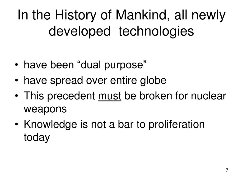 In the History of Mankind, all newly developed  technologies