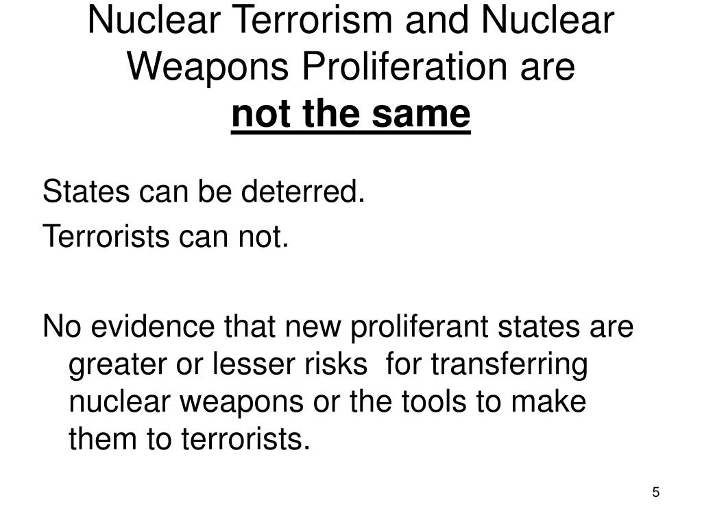 Nuclear Terrorism and Nuclear Weapons Proliferation are