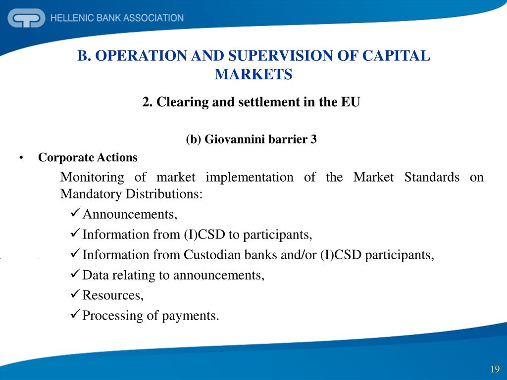 B. OPERATION AND SUPERVISION OF CAPITAL MARKETS