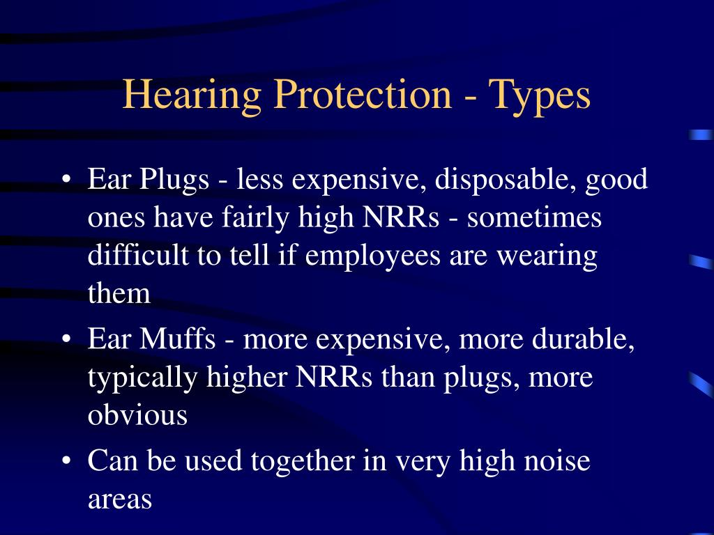 Hearing Protection - Types