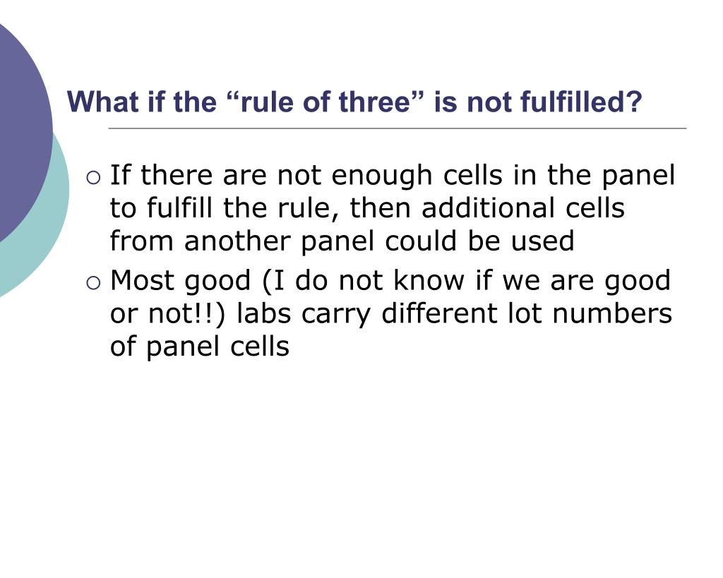 "What if the ""rule of three"" is not fulfilled?"