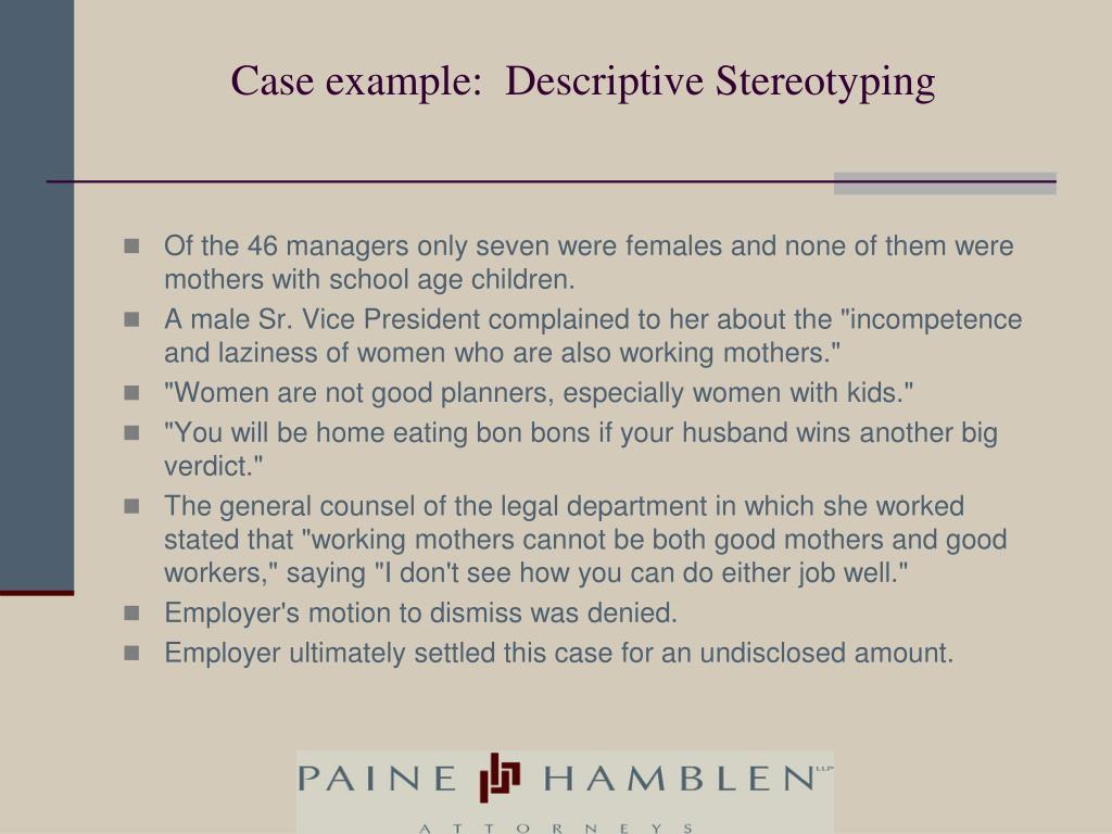 Case example:  Descriptive Stereotyping