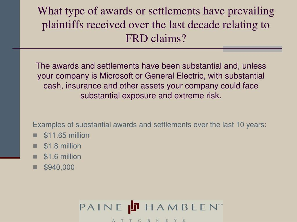 What type of awards or settlements have prevailing plaintiffs received over the last decade relating to FRD claims?