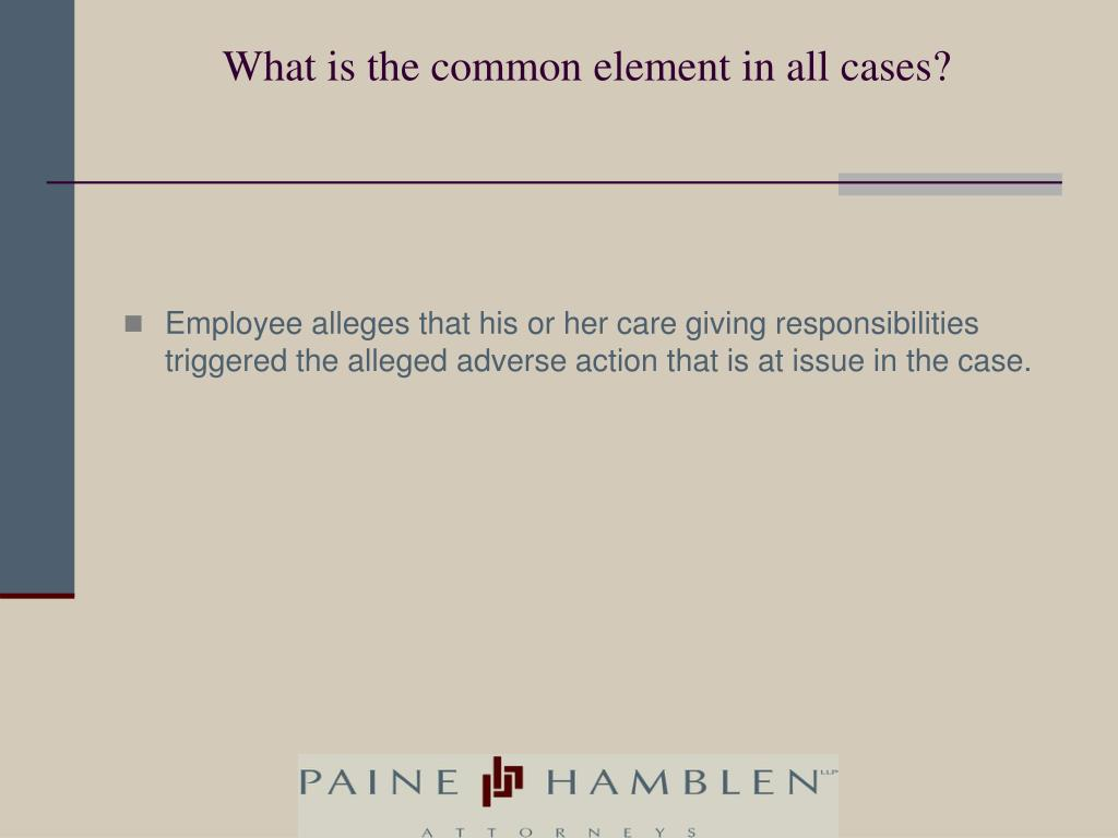 What is the common element in all cases?