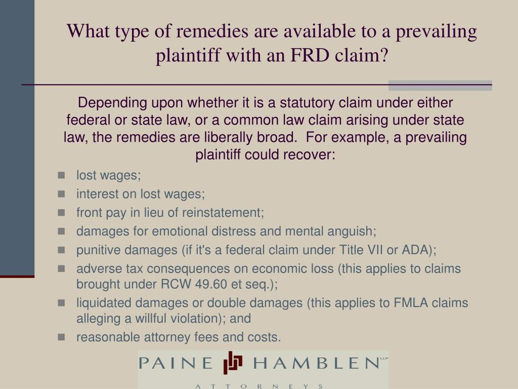 What type of remedies are available to a prevailing plaintiff with an FRD claim?