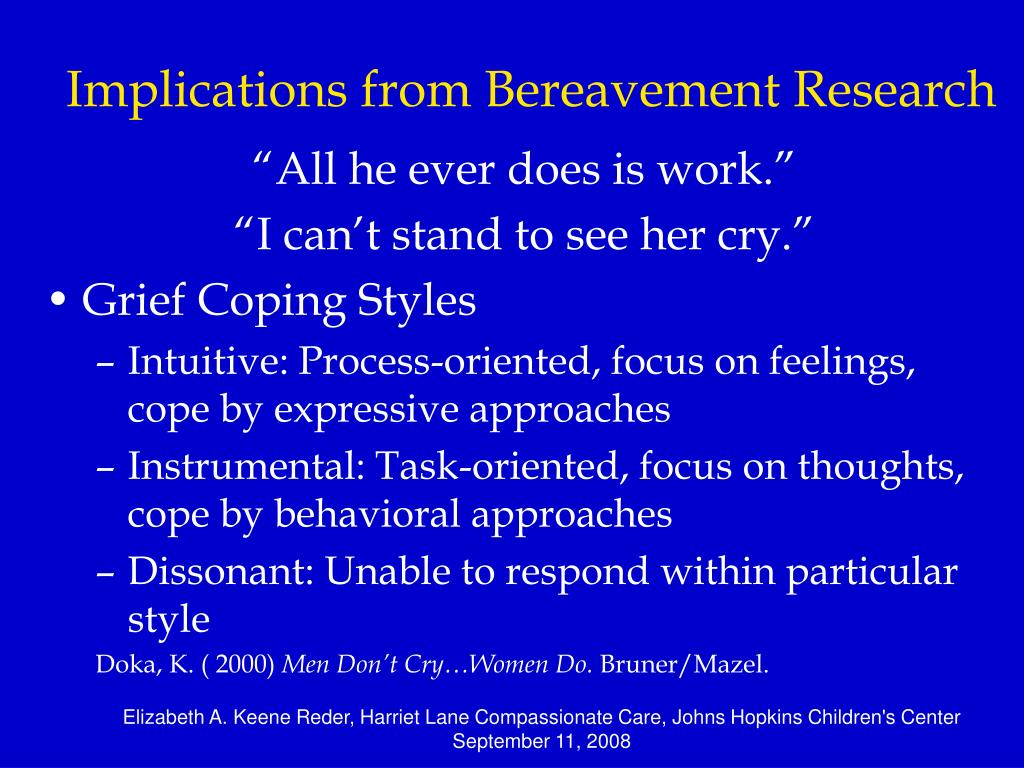 Implications from Bereavement