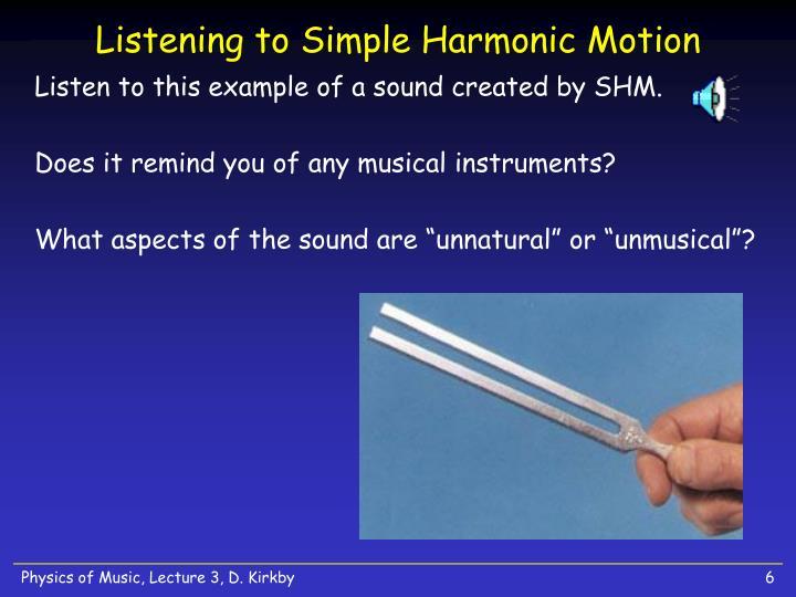 Listening to Simple Harmonic Motion