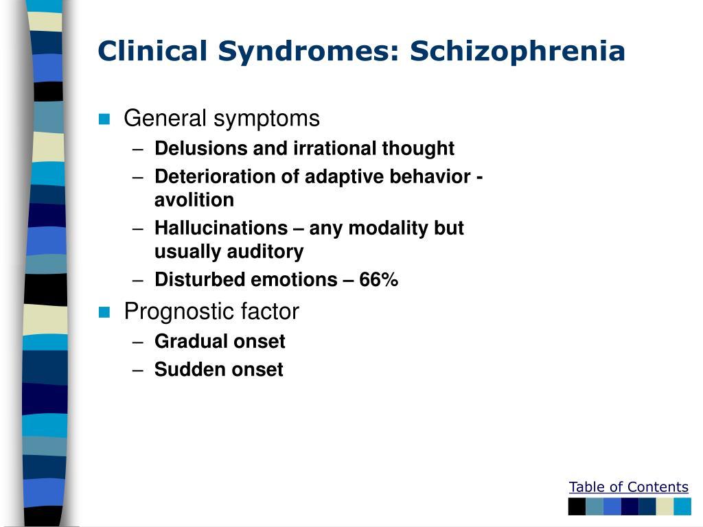Clinical Syndromes: Schizophrenia