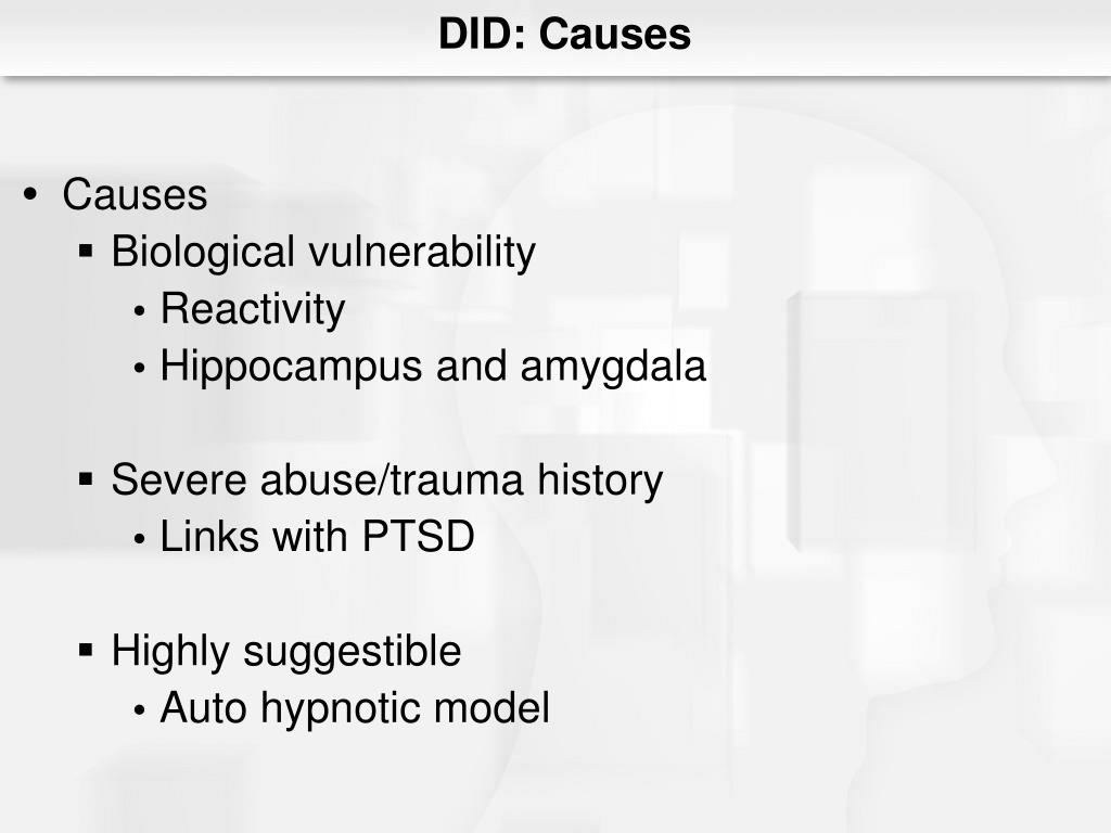 DID: Causes