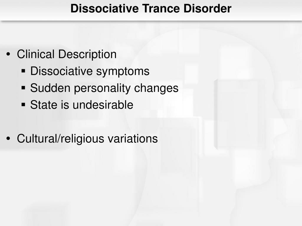 Dissociative Trance Disorder