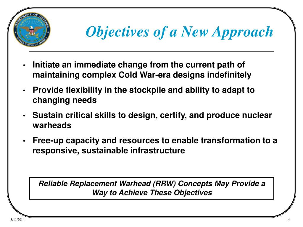 Objectives of a New Approach
