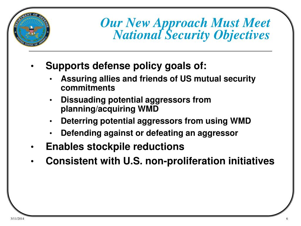 Our New Approach Must Meet National Security Objectives