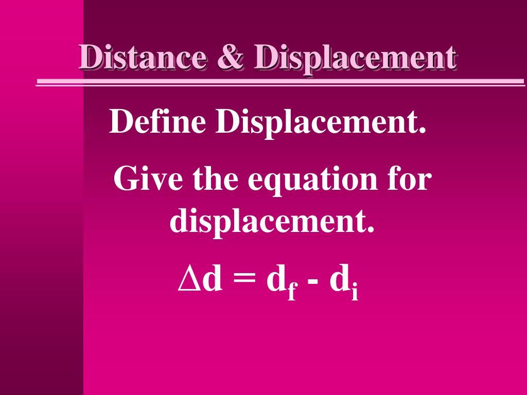 Distance & Displacement