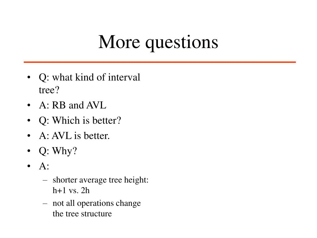 Q: what kind of interval tree?