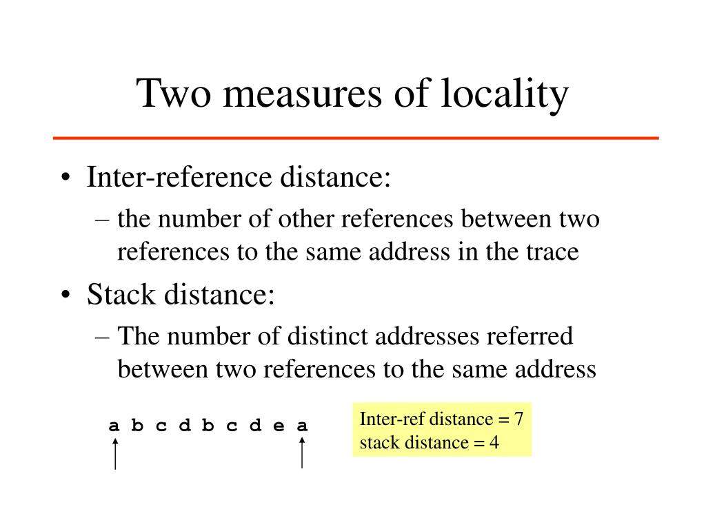 Two measures of locality