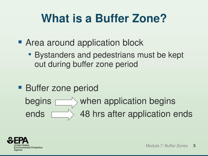 What is a buffer zone