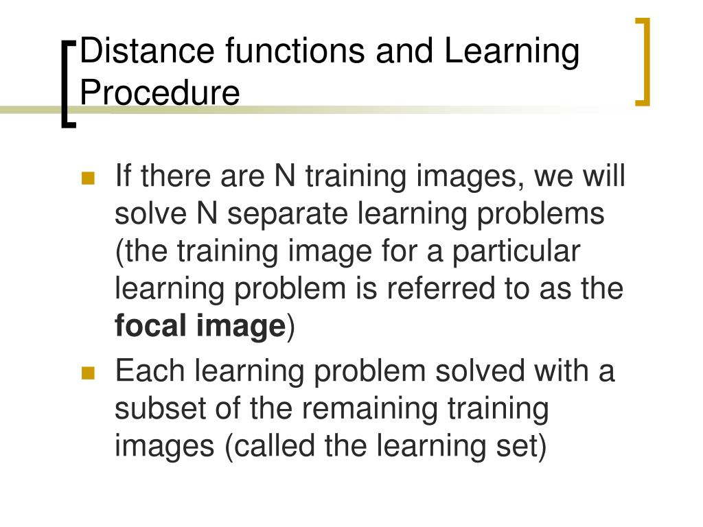 Distance functions and Learning Procedure