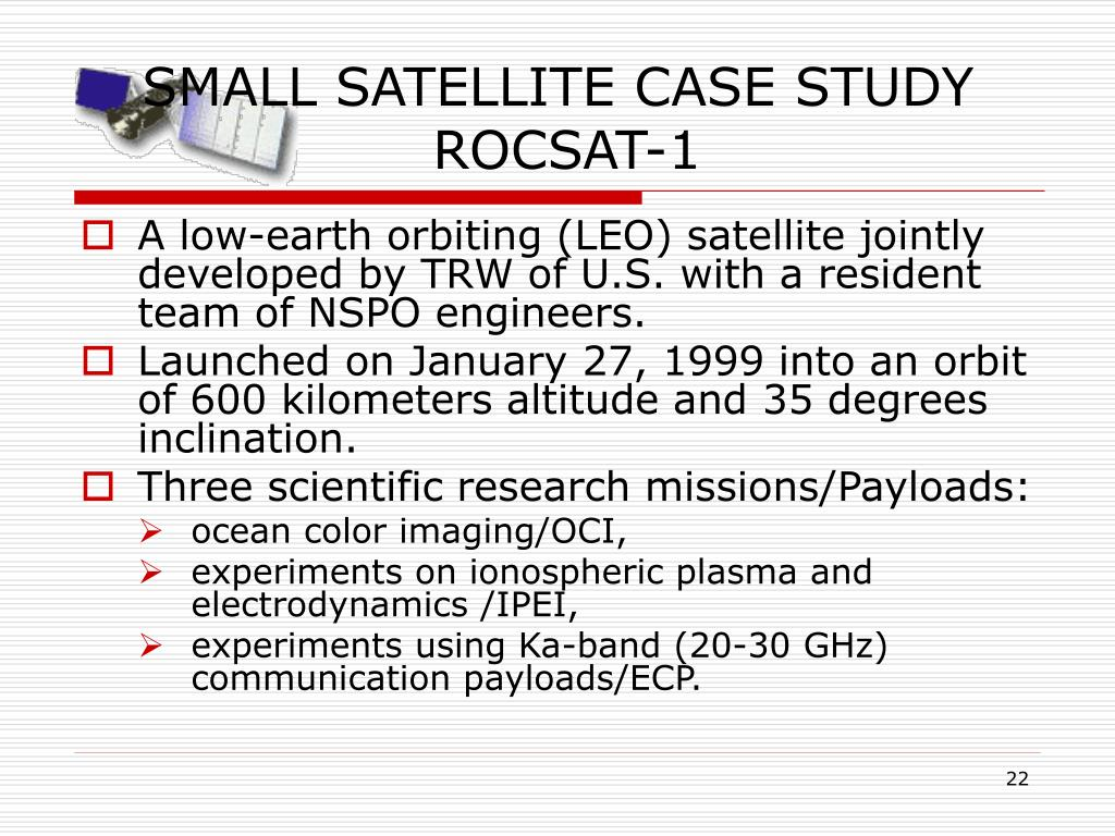 SMALL SATELLITE CASE STUDY