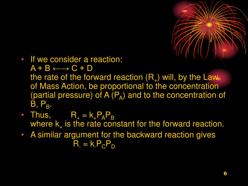 If we consider a reaction: