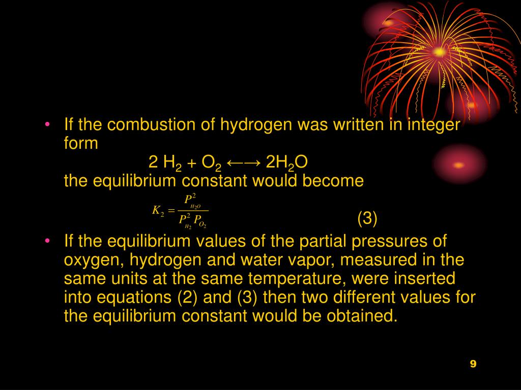 If the combustion of hydrogen was written in integer form