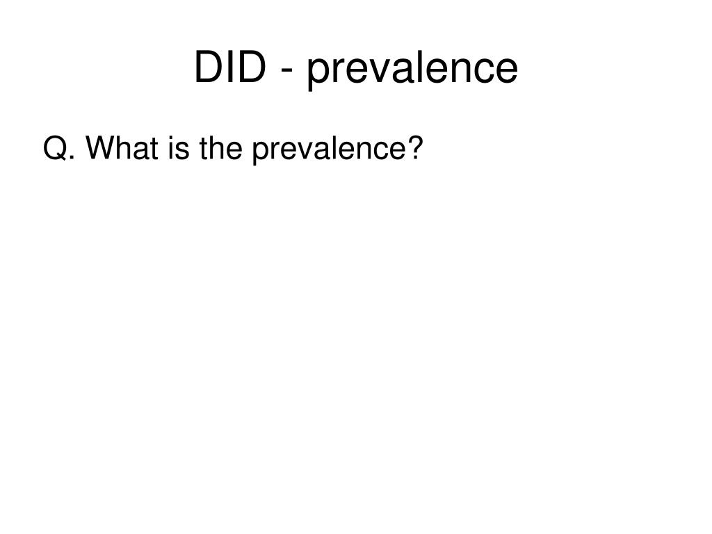 DID - prevalence