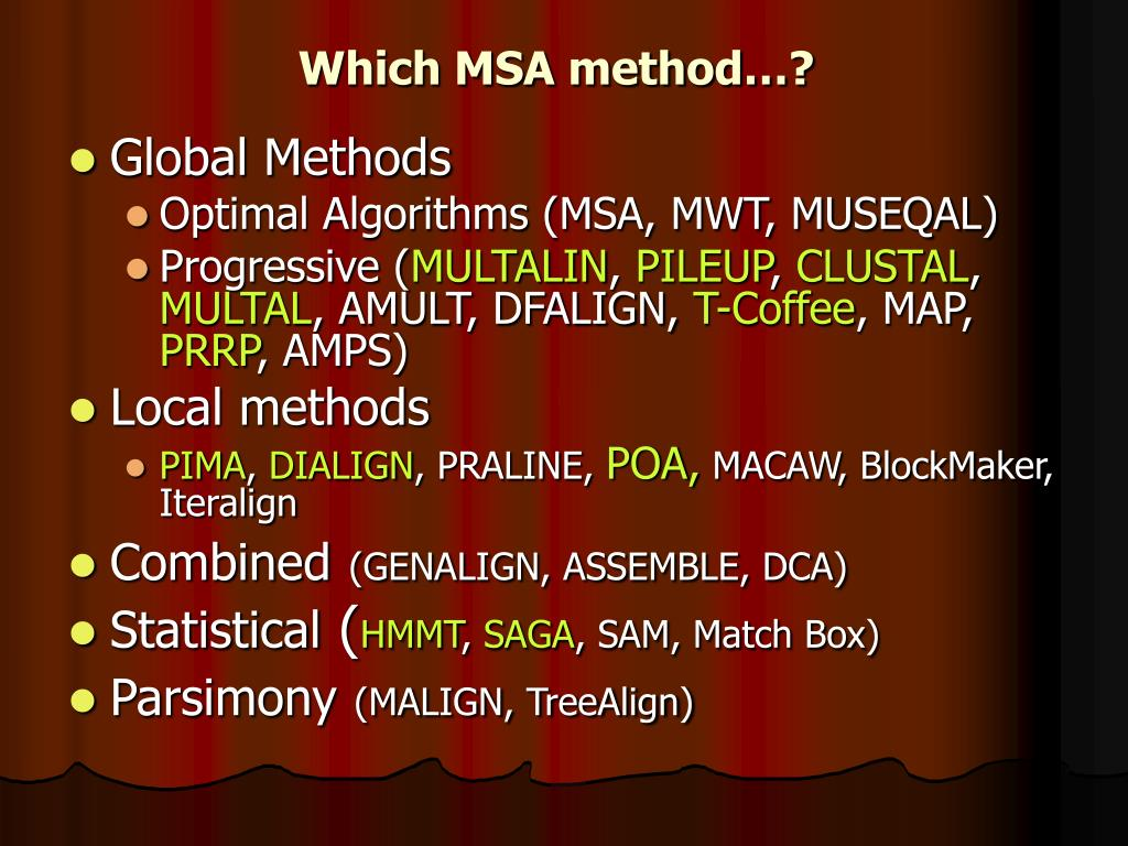 Which MSA method…?