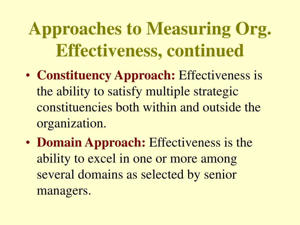 Approaches to Measuring Org. Effectiveness, continued