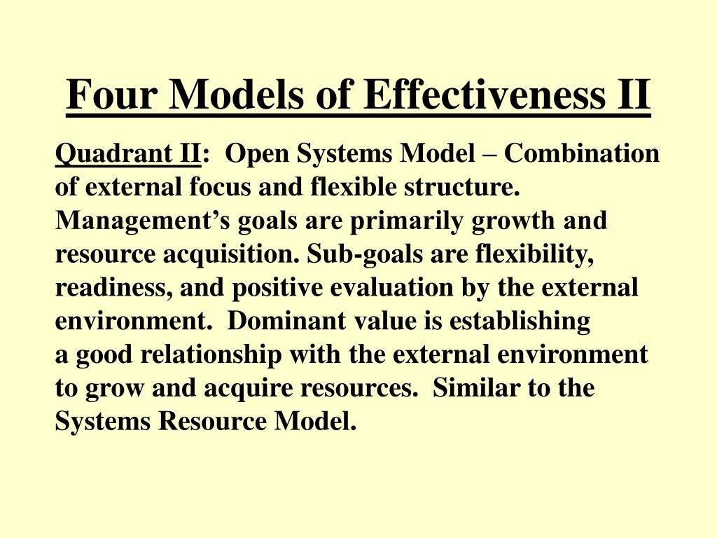 Four Models of Effectiveness II