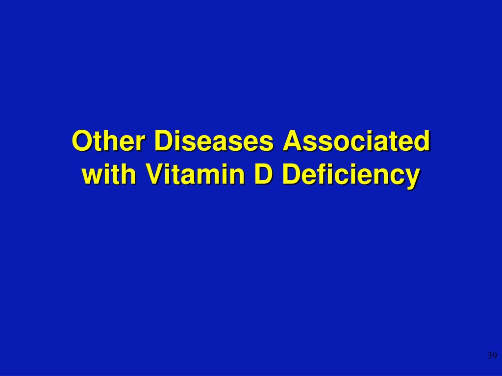 Other Diseases Associated with Vitamin D Deficiency