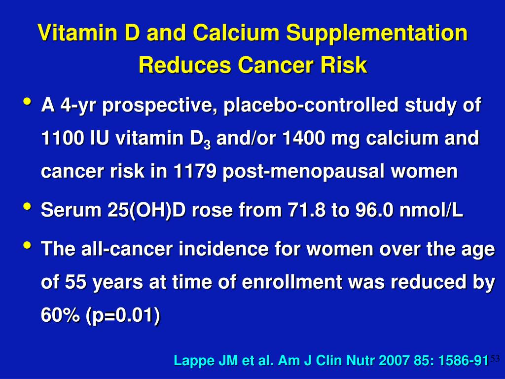 Vitamin D and Calcium Supplementation Reduces Cancer Risk