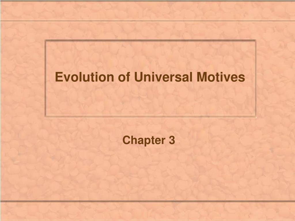 Evolution of Universal Motives