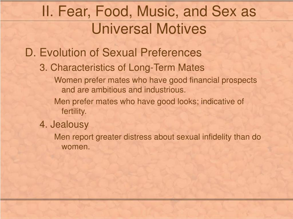 II. Fear, Food, Music, and Sex as Universal Motives