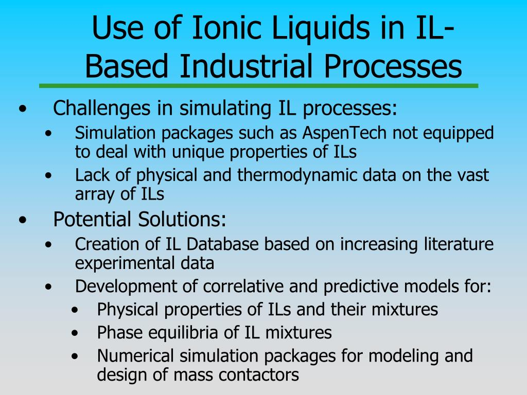 Use of Ionic Liquids in IL-Based Industrial Processes