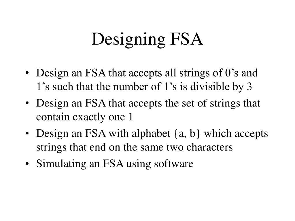 Designing FSA