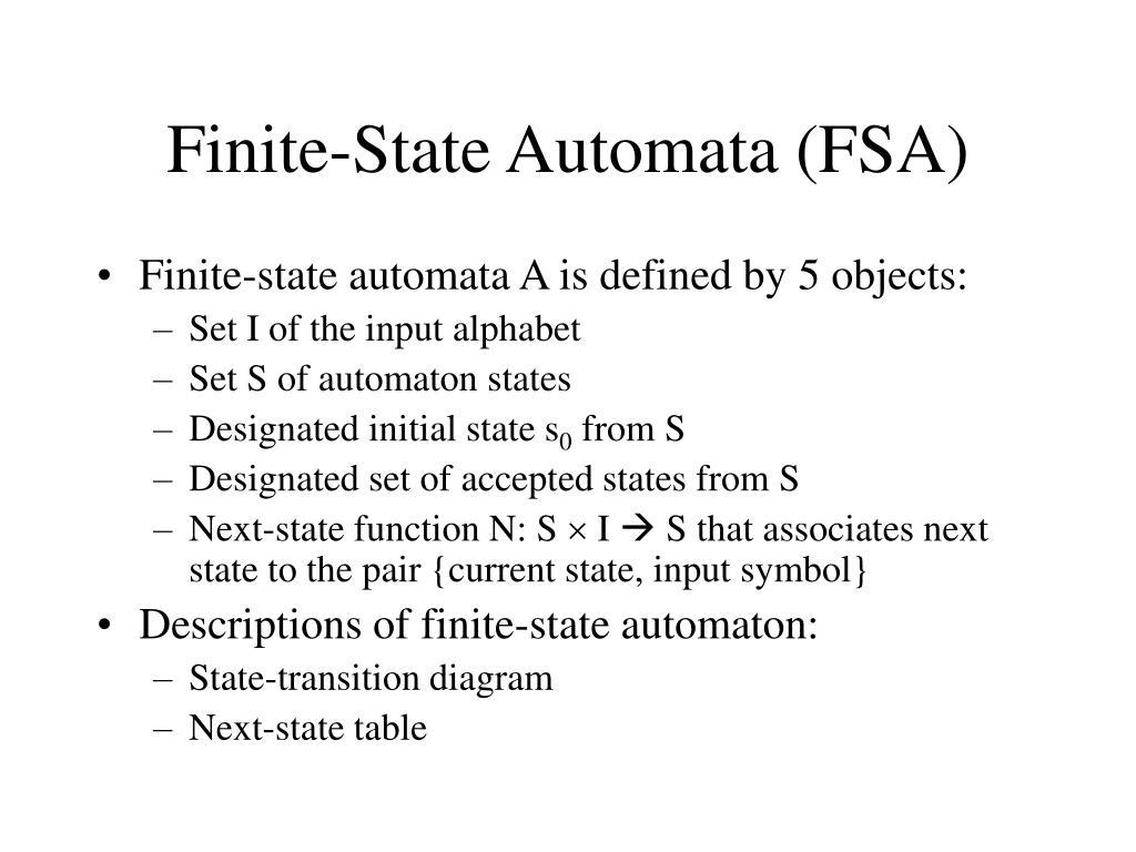 Finite-State Automata (FSA)