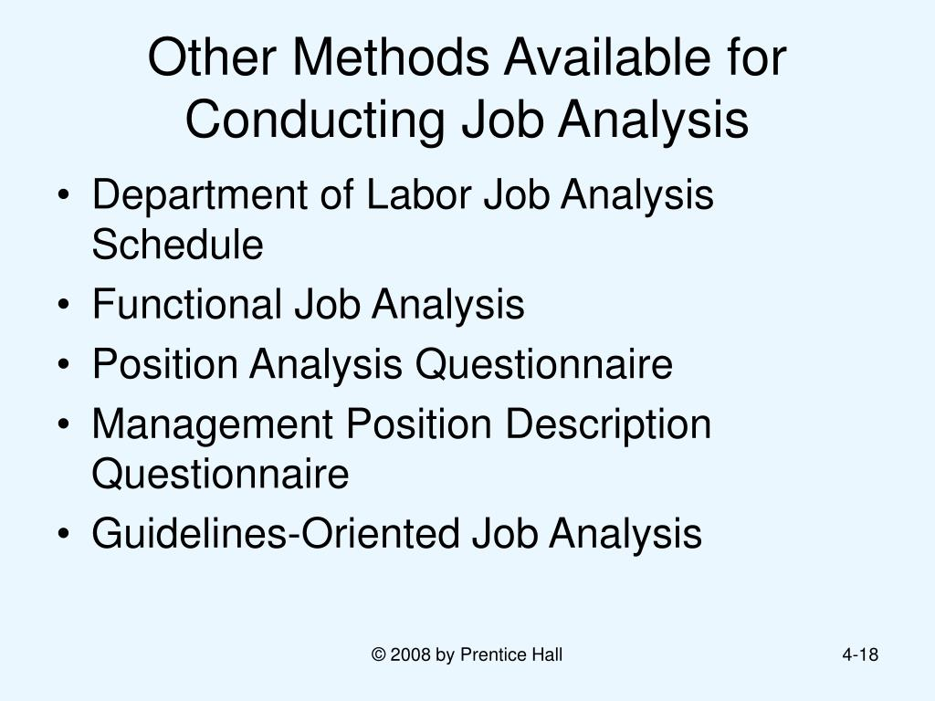conducting job analysis Senior professional in human resources exam prep: a frequent reason for conducting job analysis projects is that jobs are much more dynamic than ever before.