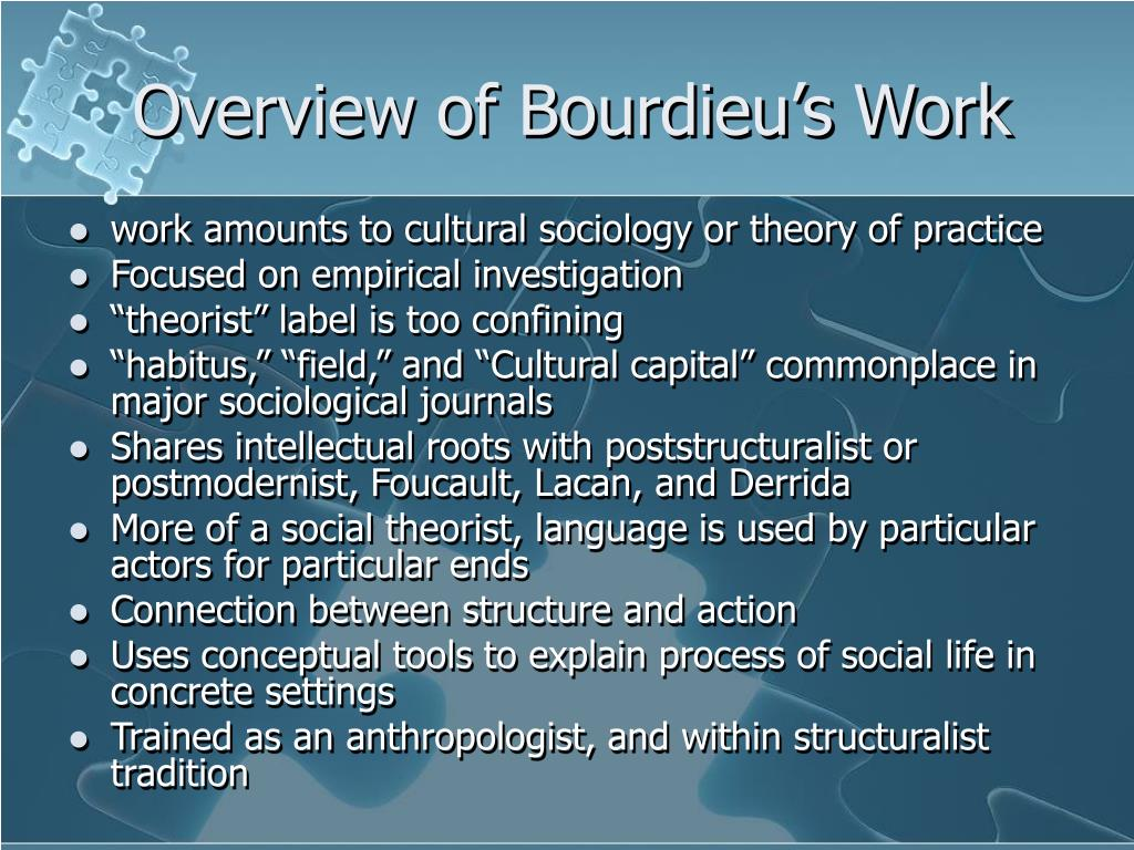 Overview of Bourdieu's Work