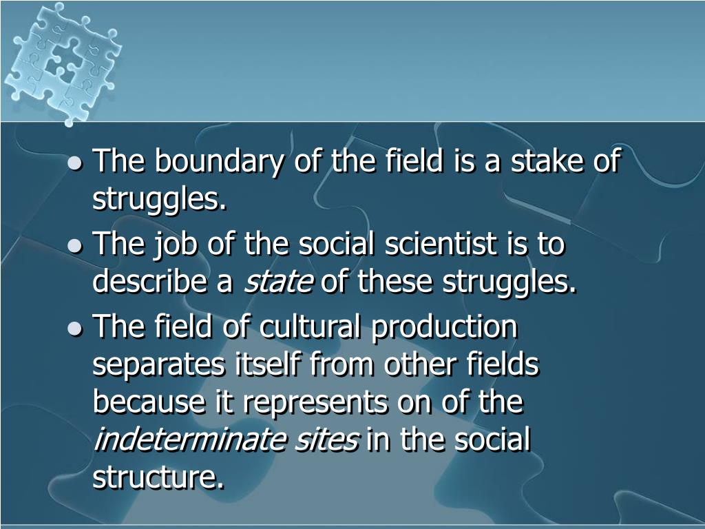 The boundary of the field is a stake of struggles.