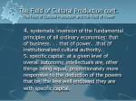 the field of cultural production cont the field of cultural production and the field of power44