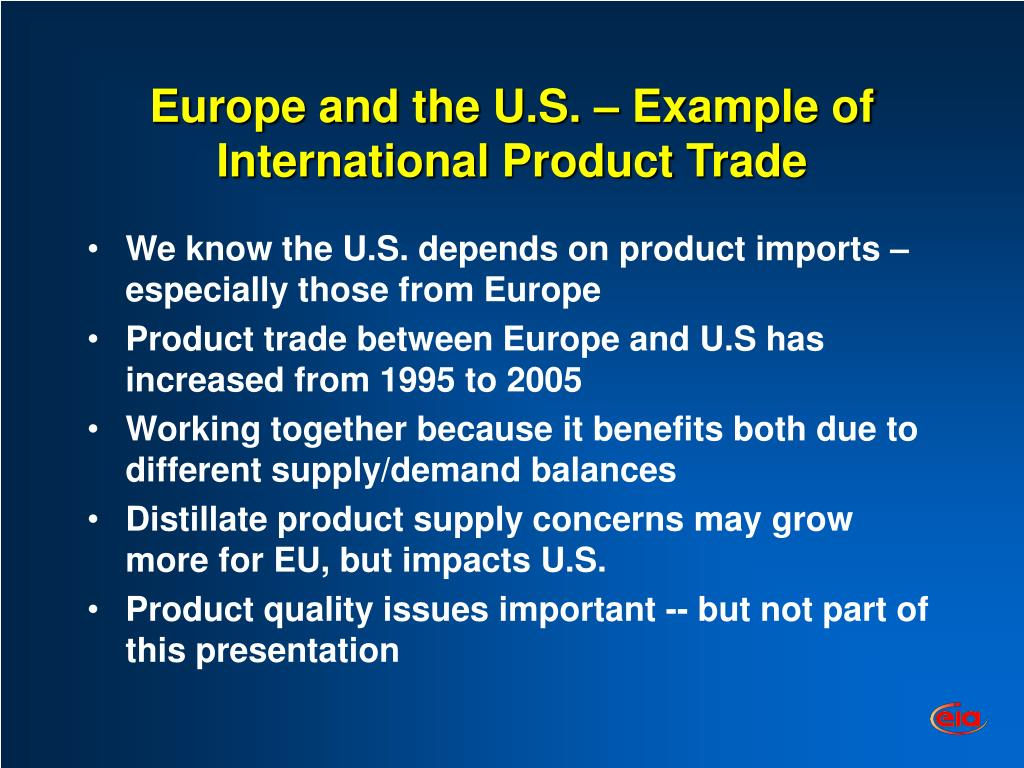 Europe and the U.S. – Example of International Product Trade
