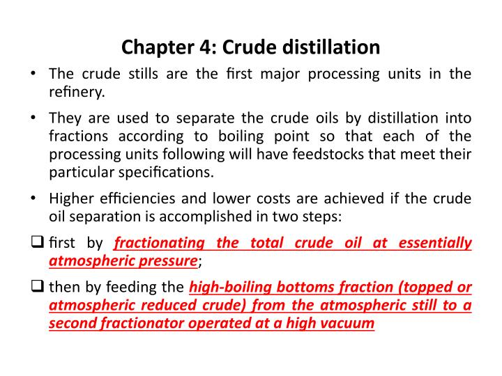 Chapter 4 crude distillation