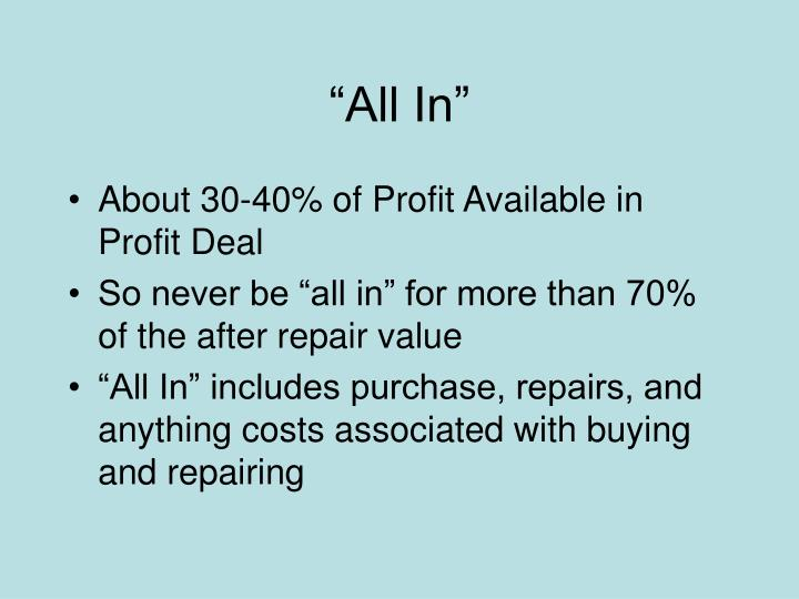 """""""All In"""""""