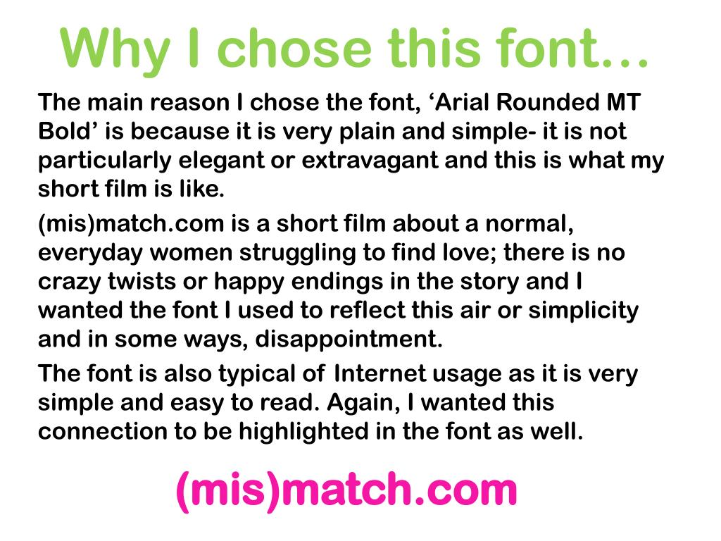 Why I chose this font…
