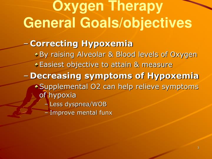 Oxygen therapy general goals objectives
