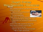 oxygen therapy more reservoirs enclosures50