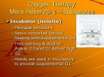 oxygen therapy more reservoirs enclosures51