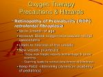 oxygen therapy precautions hazards70
