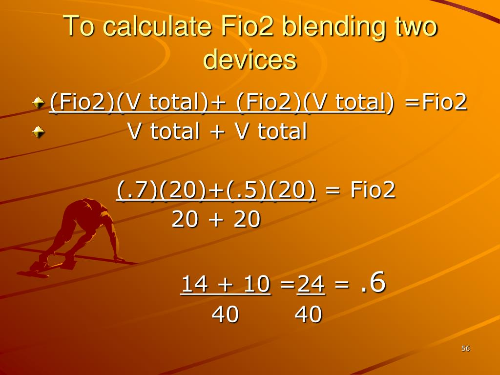 To calculate Fio2 blending two  devices