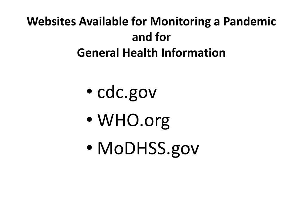 Websites Available for Monitoring a Pandemic and for